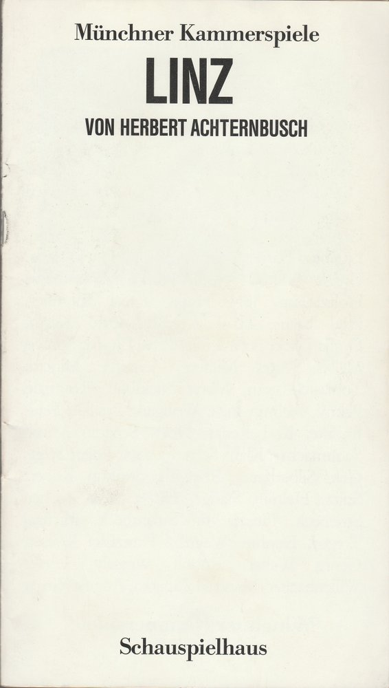 Programmheft Uraufführung LINZ Herbert Achternbusch Münchner Kammerspiele 1987