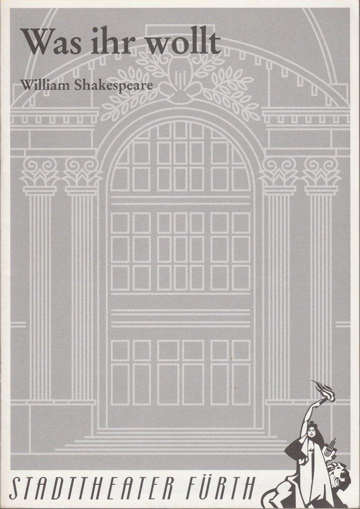 Programmheft 6 / 4 William Shakespeare WAS IHR WOLLT Stadttheater Fürth 1994