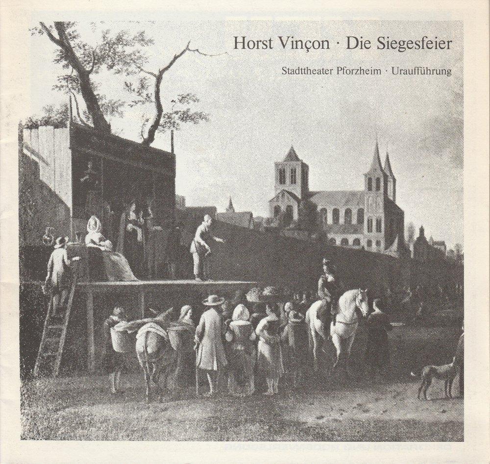 Programmheft Uraufführung Horst Vincon: Die Siegesfeier. Pforzheim 1981