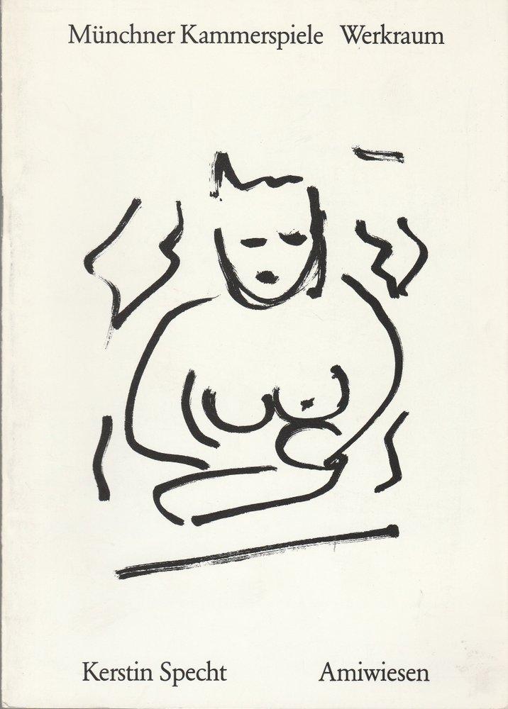 Programmheft Uraufführung AMIWIESEN v. Kerstin Specht Münchner Kammerspiele 1990