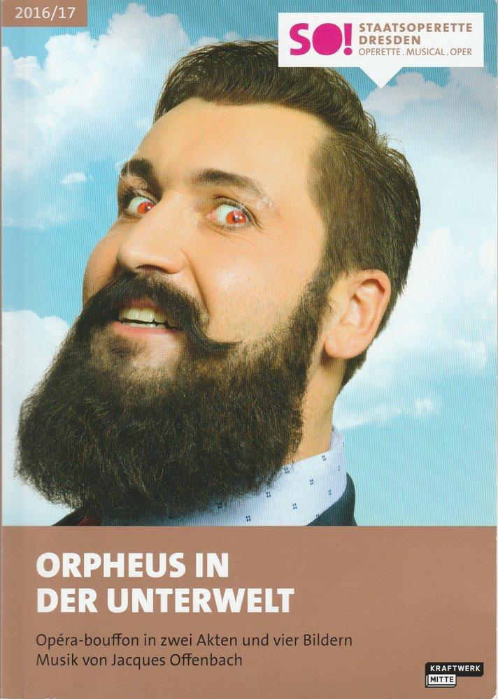 Programmheft ORPHEUS IN DER UNTERWELT Staatsoperette Dresden 2016