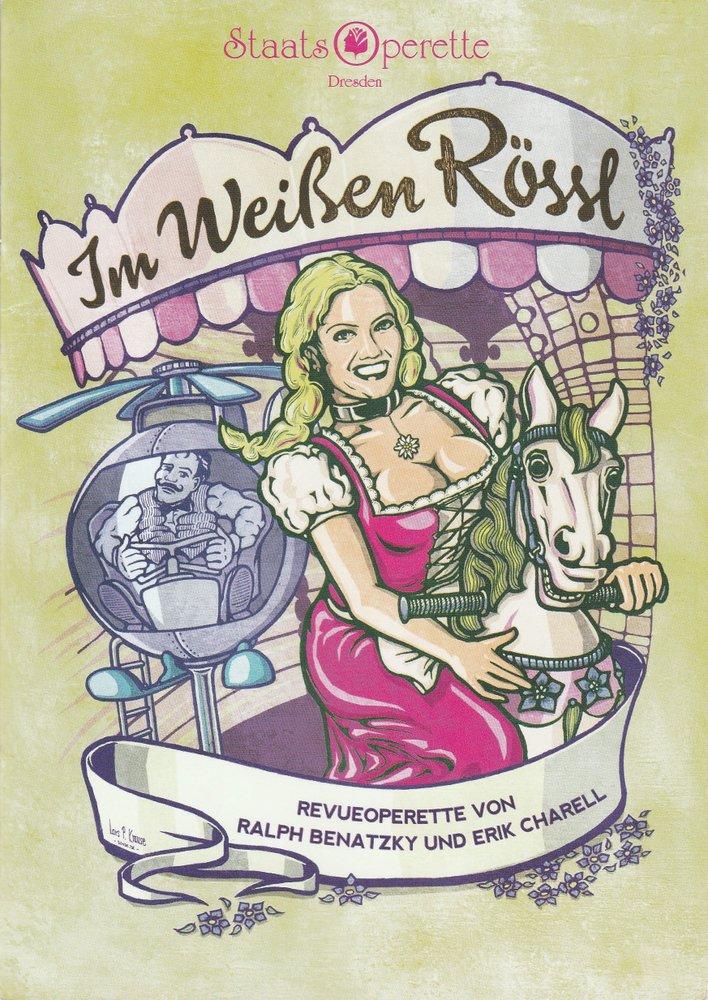 Programmheft Ralph Bernatzky IM WEIßEN RÖSSL Staatsoperette Dresden 2009