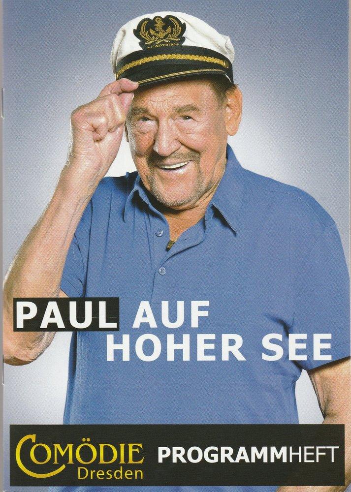 Programmheft Christian Kühn PAUL AUF HOHER SEE Comödie Dresden 2012