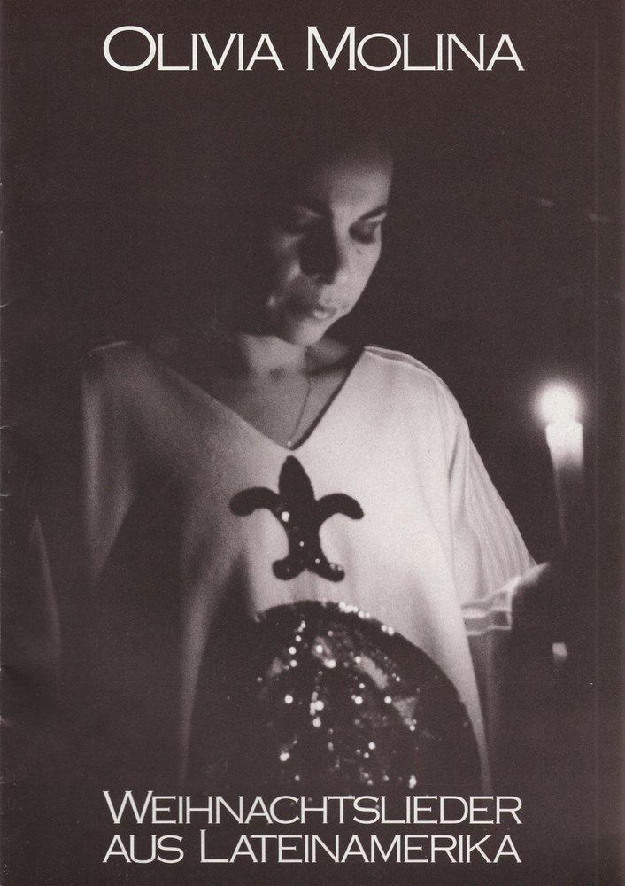 Programmheft OLIVIA MOLINA - WEIHNACHTSLIEDER AUS LATEINAMERIKA 1987