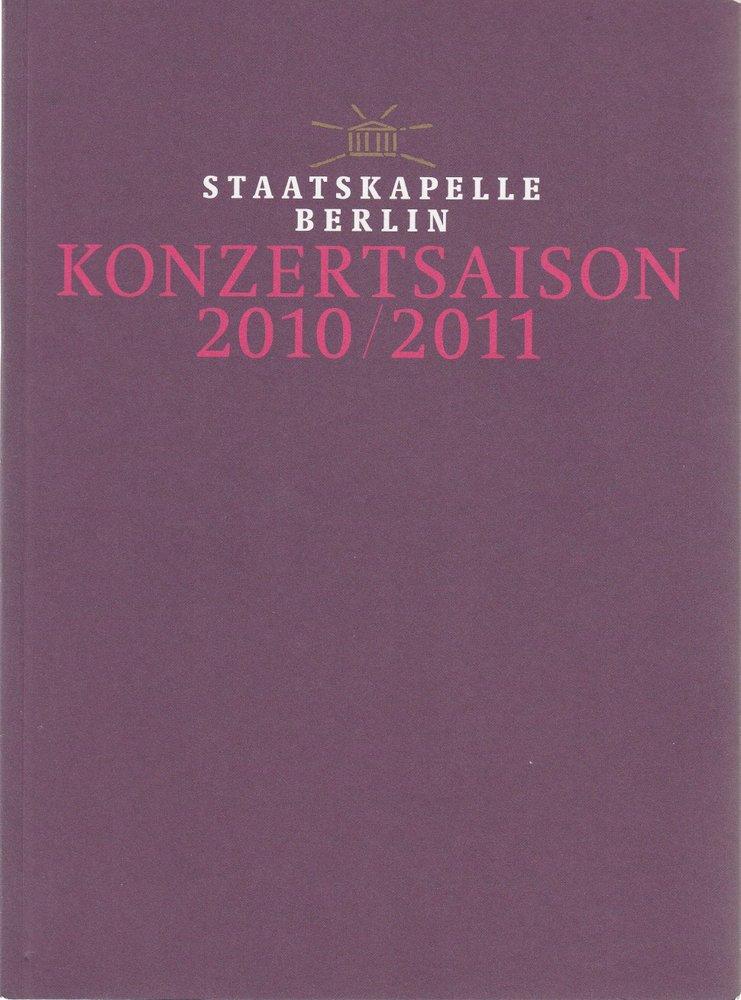 Programmheft Staatskapelle Berlin Konzertsaison 2010 / 2011 Spielzeitheft