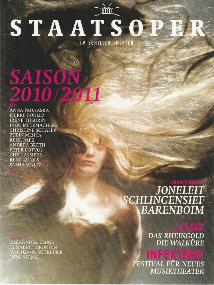 STAATSOPER IM SCHILLER THEATER 2010 / 2011 Spielzeitheft