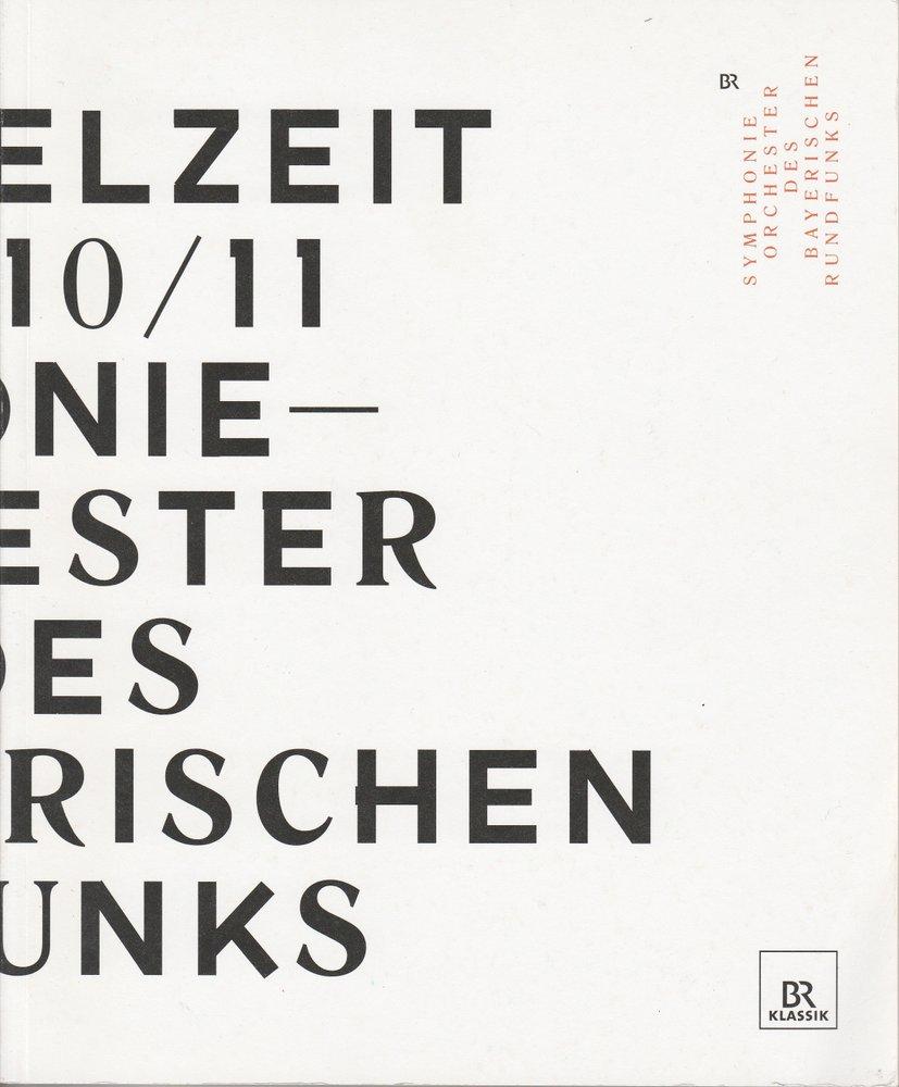 Spielzeit 2010 / 2011 Symphonieorchester des Bayerischen Rundfunks Spielzeitheft