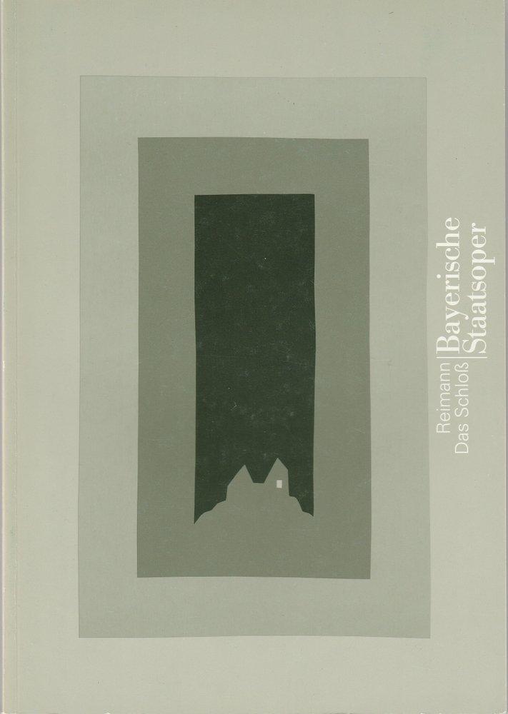 Programmheft Aribert Reimann DAS SCHLOSS Bayerische Staatsoper 1995