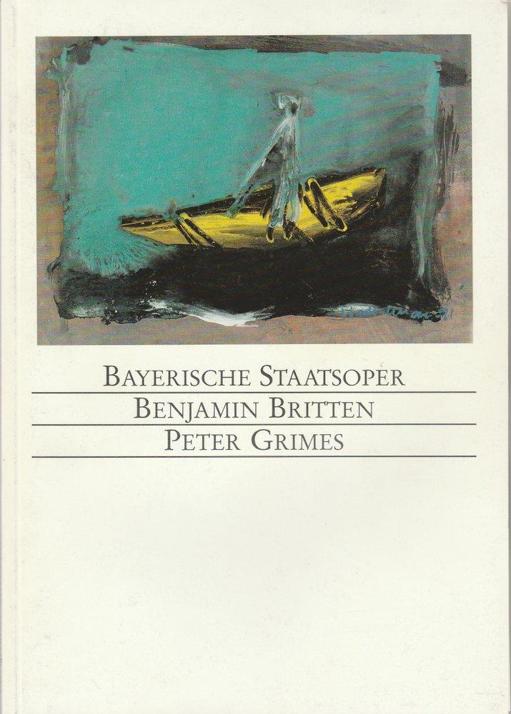 Programmheft Benjamin Britten PETER GRIMES Bayerische Staatsoper 1991