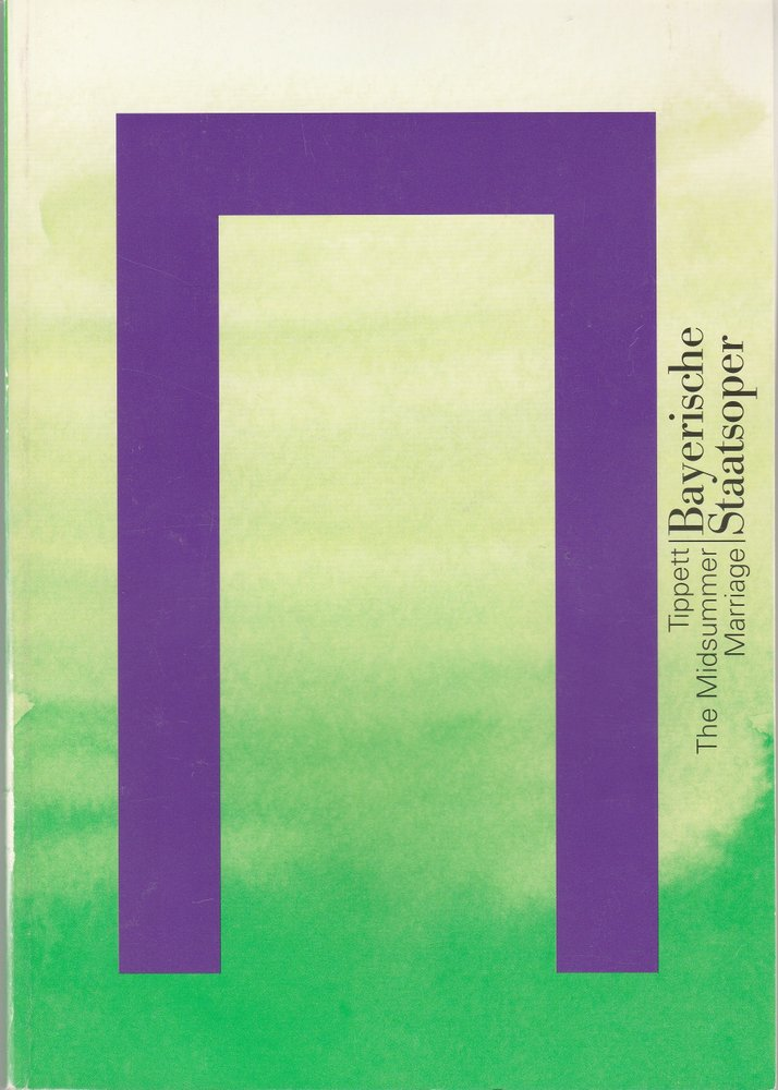 Programmheft Michael Tippett THE MIDSUMMER MARRIAGE Bayerische Staatsoper 1998