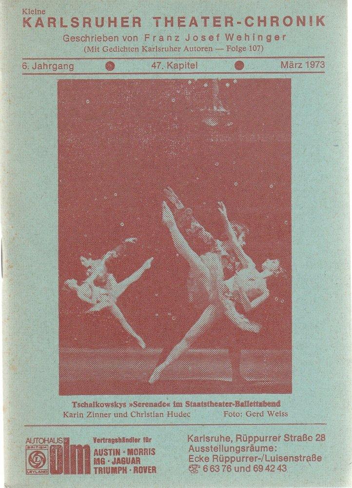 Kleine Karlsruher Theater-Chronik 6. Jahrgang 47. Kapitel März 1973