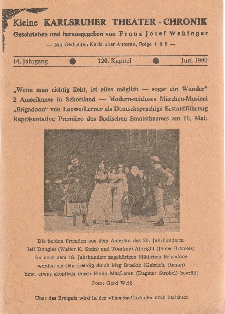 Kleine Karlsruher Theater-Chronik 14. Jahrgang 120. Kapitel Juni 1980