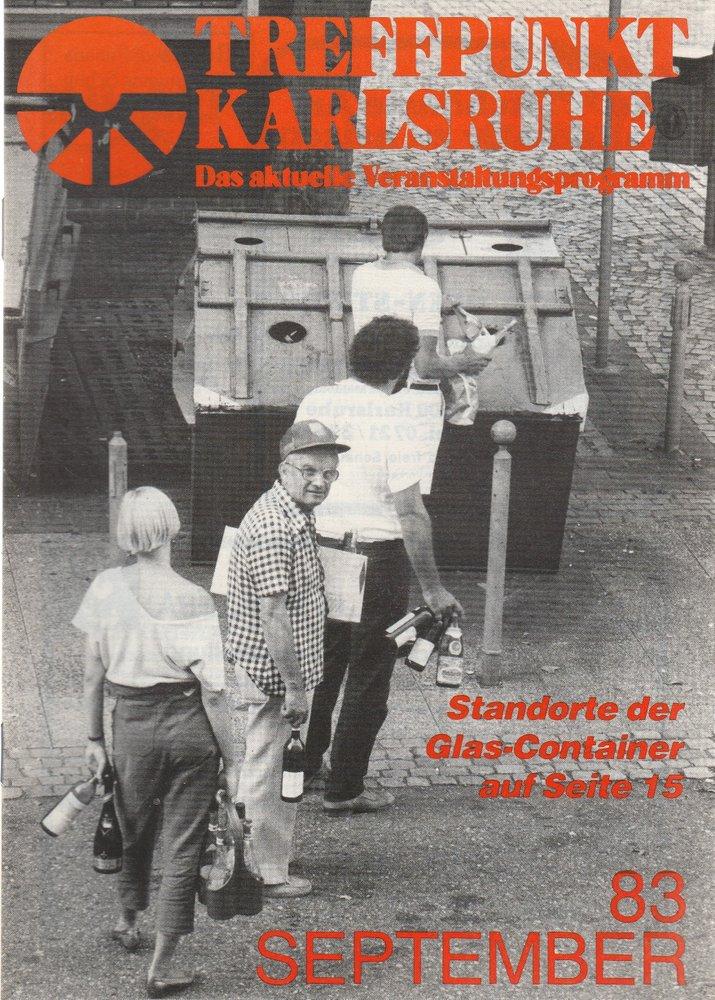 TREFFPUNKT KARLSRUHE Das aktuelle Veranstaltungsprogramm SEPTEMBER 83