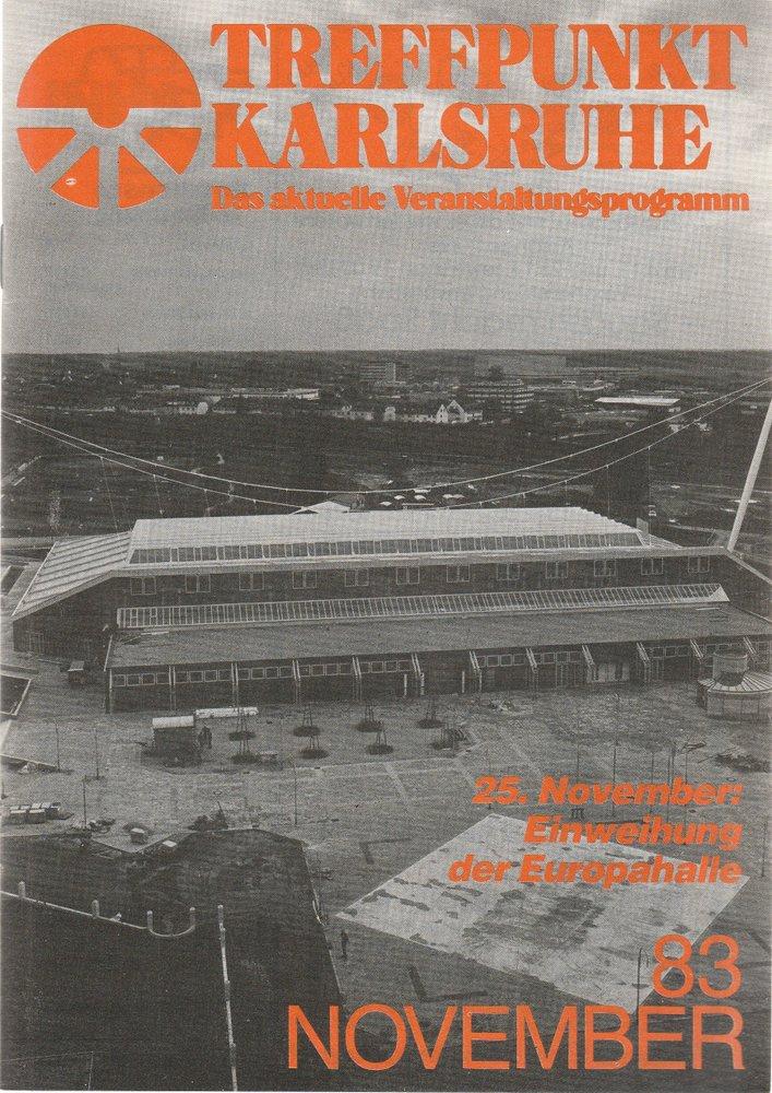 TREFFPUNKT KARLSRUHE Das aktuelle Veranstaltungsprogramm NOVEMBER 83