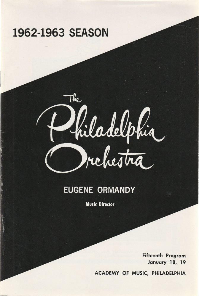 The Philadelphia Orchestra Fifteenth Programm January 1963