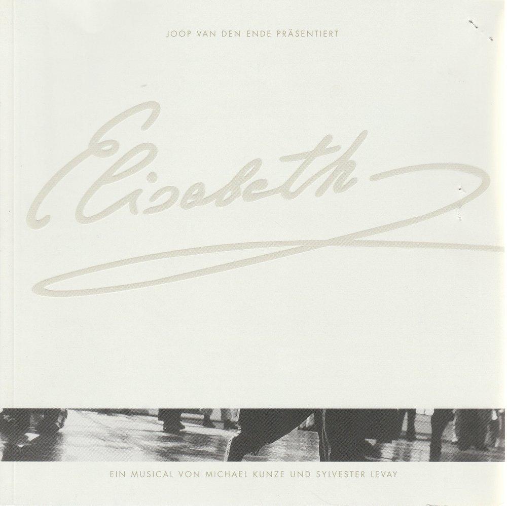 Programmheft Michael Kunze / Sylvester Levay ELISABETH Essen 2001