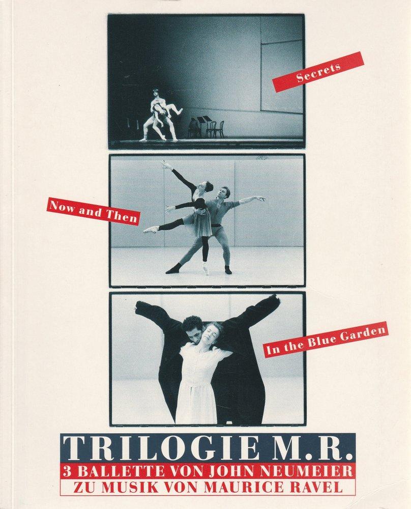 Programmheft TRILOGIE M. R. John Neumeier Hamburgische Staatsoper 1994