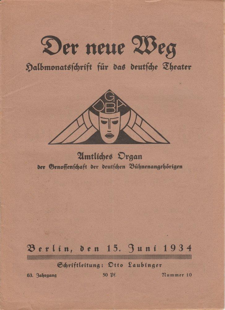 Otto Laubinger DER NEUE WEG 63. Jahrgang Nummer 10 15. Juni 1934