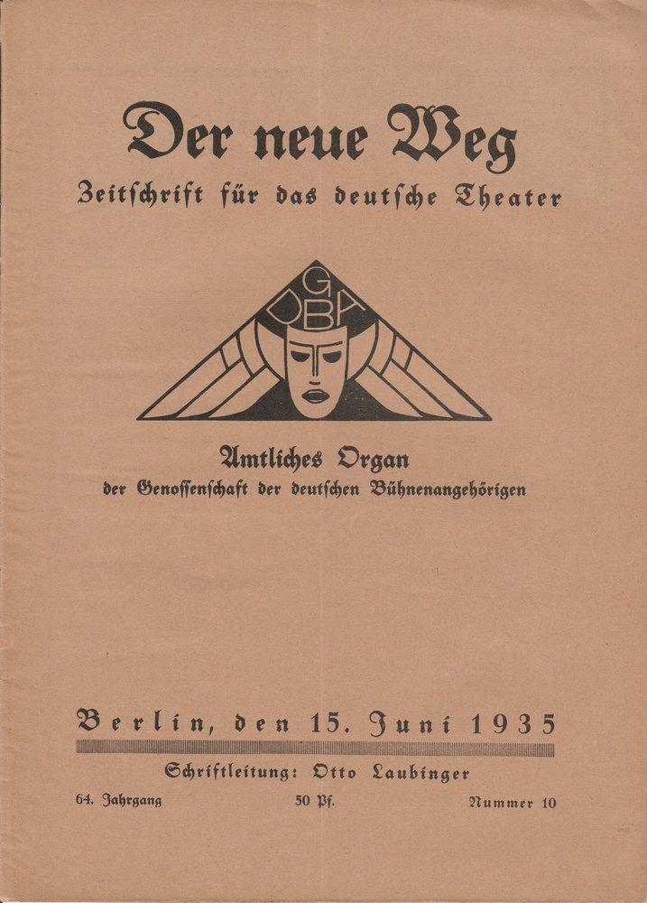 Otto Laubinger DER NEUE WEG 64. Jahrgang Nummer 10 15. Juni 1935