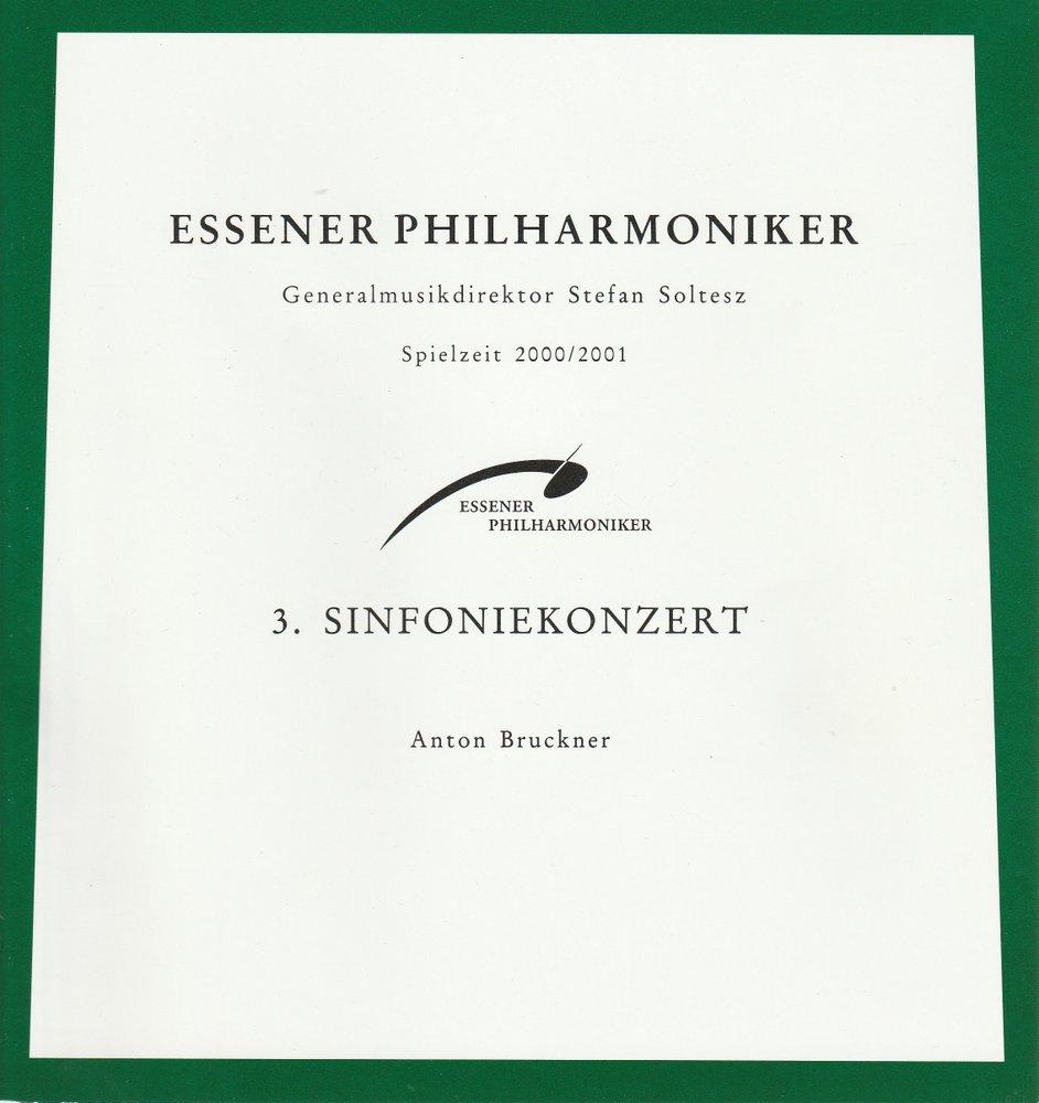 3. Sinfoniekonzert Essener Philharmoniker ANTON BRUCKNER 2000
