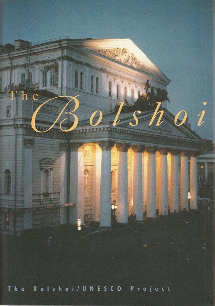 THE BOLSHOI / UNESCO PROJECT ( Bolschoi ) 1995