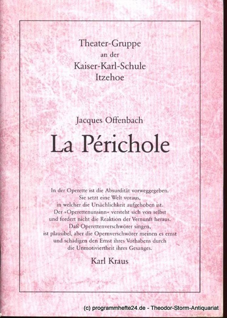 La Perichole. Programmheft Theater-Gruppe an der Kaiser-Karl-Schule in Itzehoe O