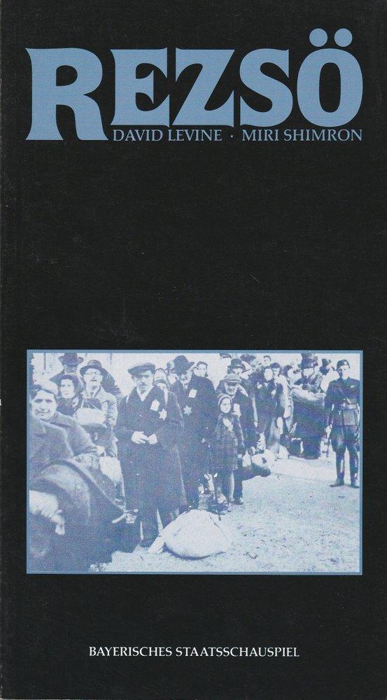 Programmheft Urauff. D. Levine/M.Shimron REZSÖ Bayerisches Staatsschauspiel 1987