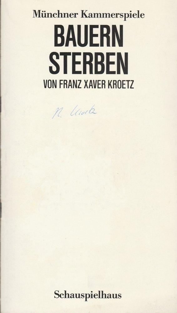 Programmheft Urauf.  Franz X. Kroetz BAUERN STERBEN Münch. Kammerspiele 1985