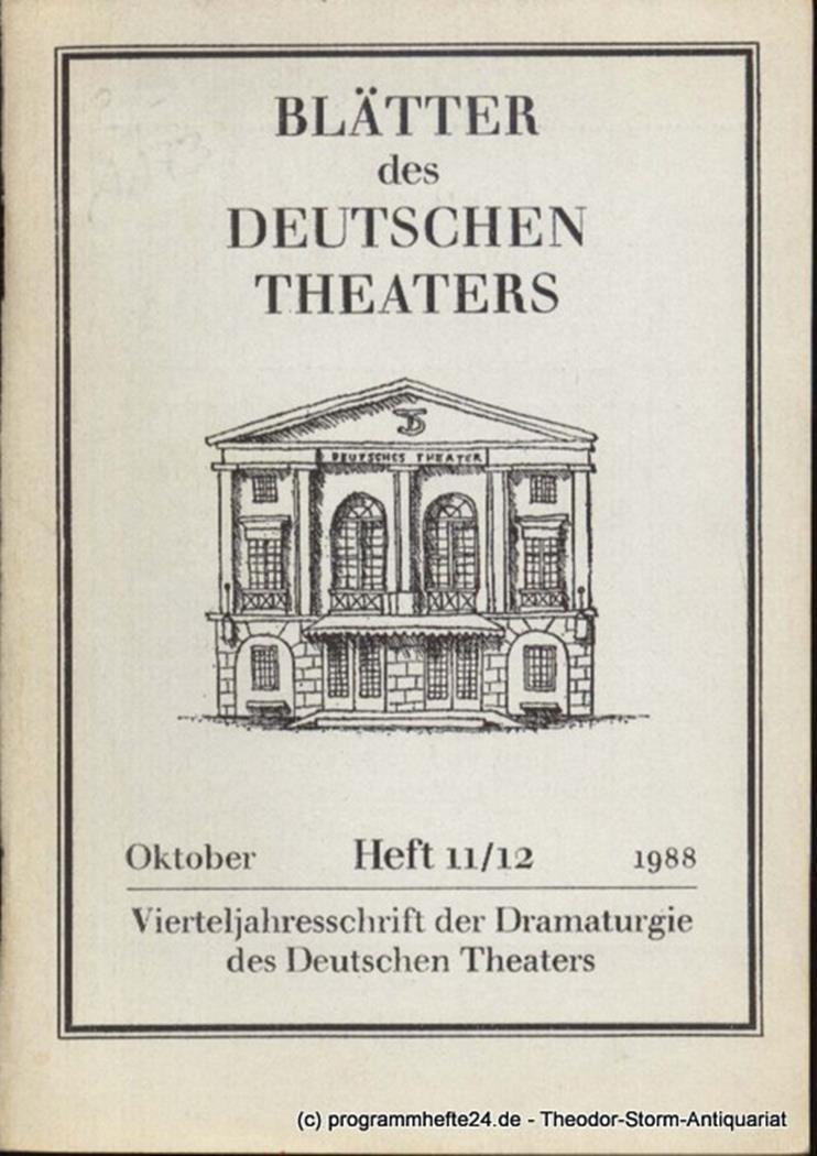Blätter des Deutschen Theaters. Oktober 1988 Heft 11/12 Vierteljahresschrift der