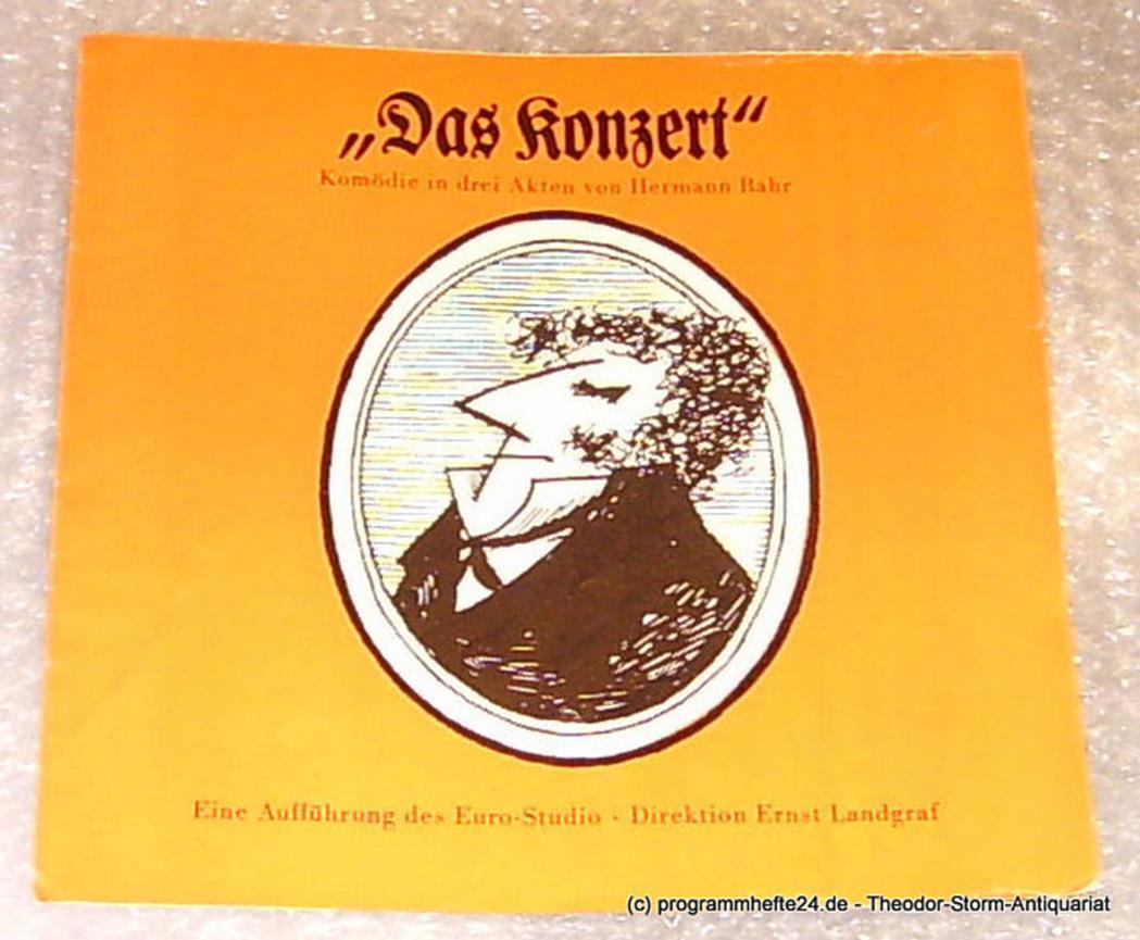 Das Konzert. Komödie in 3 Akten von Hermann Bahr. Programmheft Euro-Studio Ernst