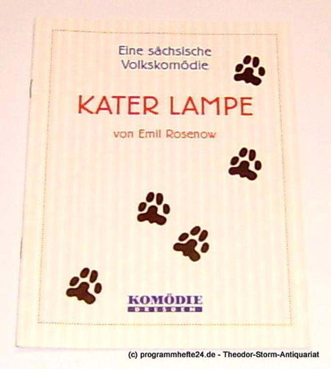 Programmheft Kater Lampe. Eine sächsische Volkskomödie von Emil Rosenow. Premier