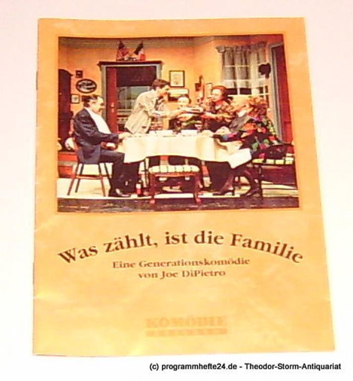 Programmheft Was zählt, ist die Familie. Eine Generationskomödie von Joe DiPietr