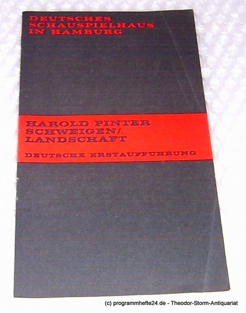 Programmheft Schweigen / Landschaft von Harold Pinter. Deutsche Erstaufführung.