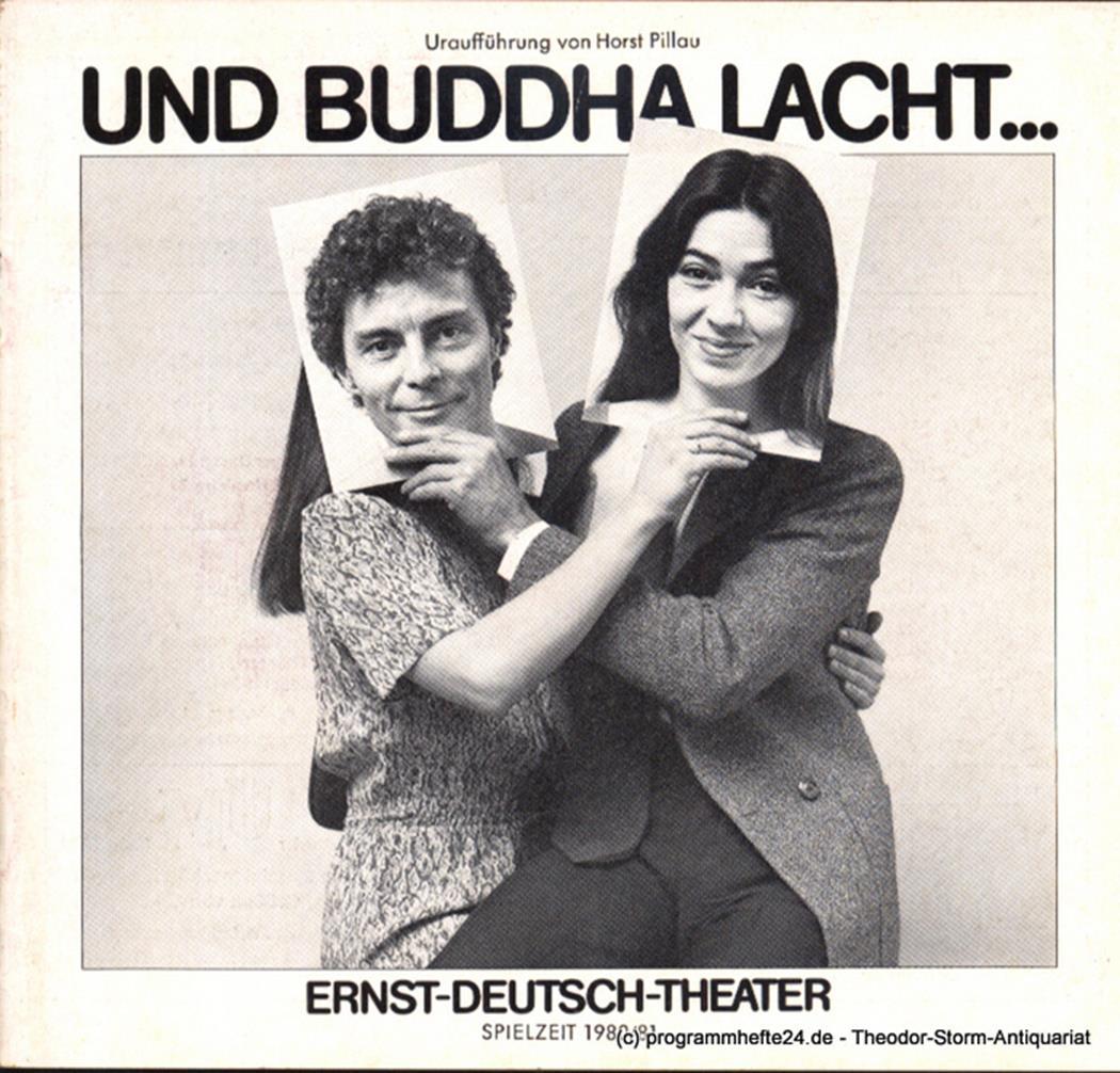 Programmheft Uraufführung Und Buddha lacht ... von Horst Pillau. Premiere 20. No