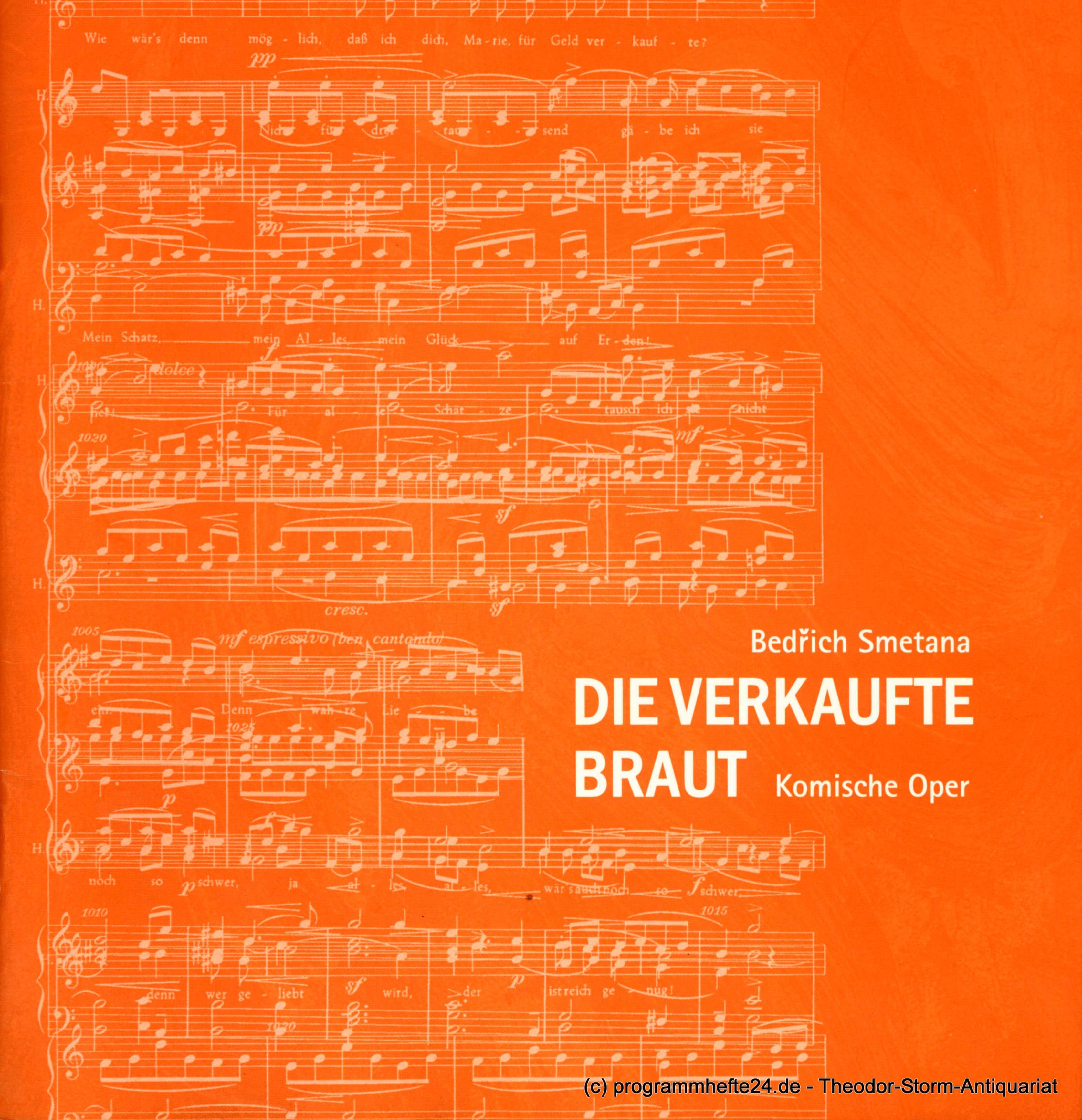 Programmheft Die verkaufte Braut. Komische Oper von Bedrich Smetana. Premiere 6.