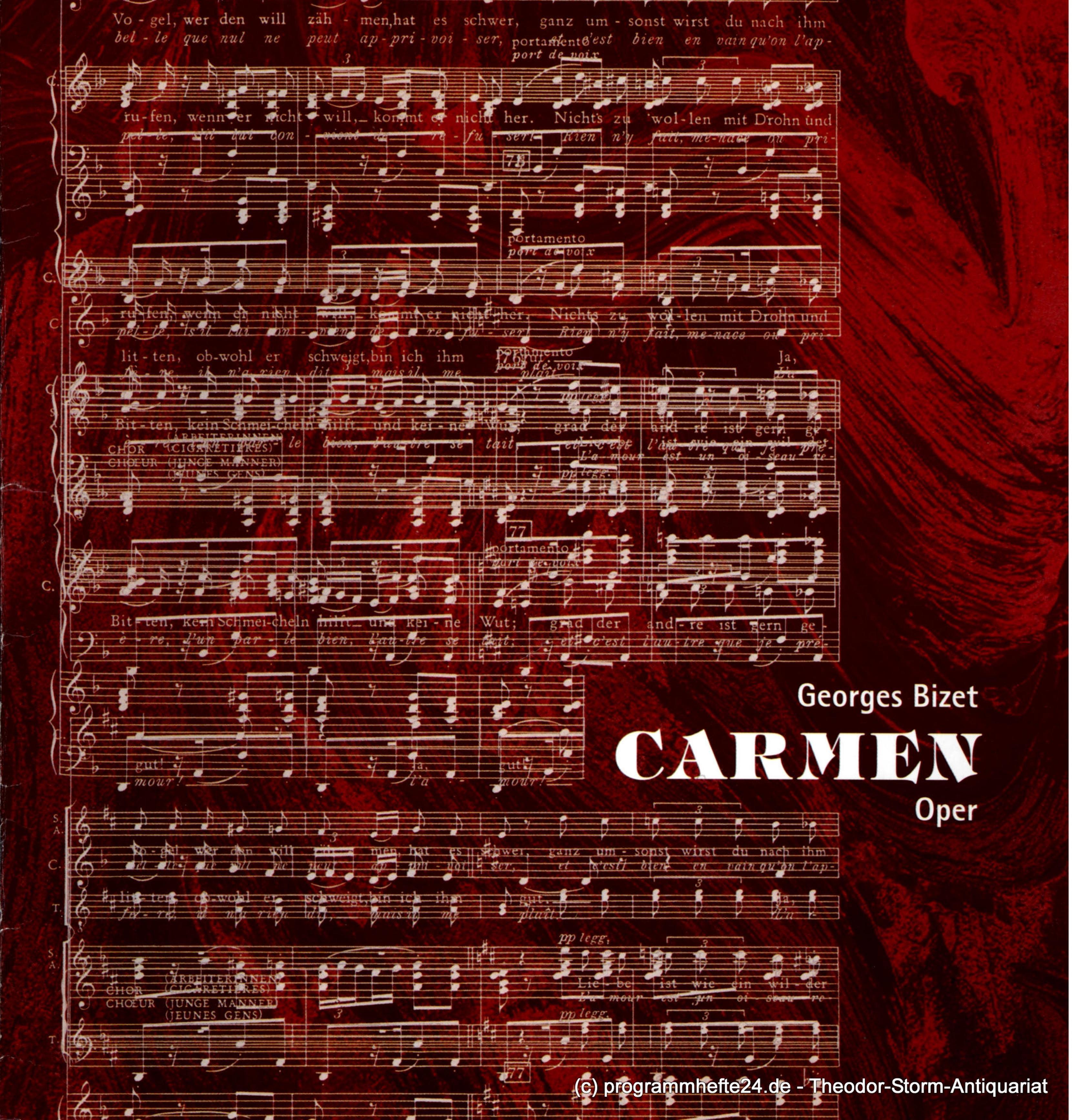 Programmheft CARMEN. Oper von Henri Meilhac und Ludovic Halevy. Premiere 17. / 2