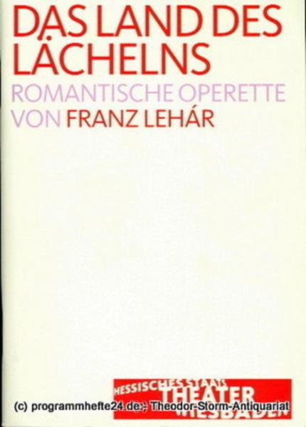 Programmheft zu Land des Lächelns von Franz Lehar. Premiere 11. März 2006 Hessis