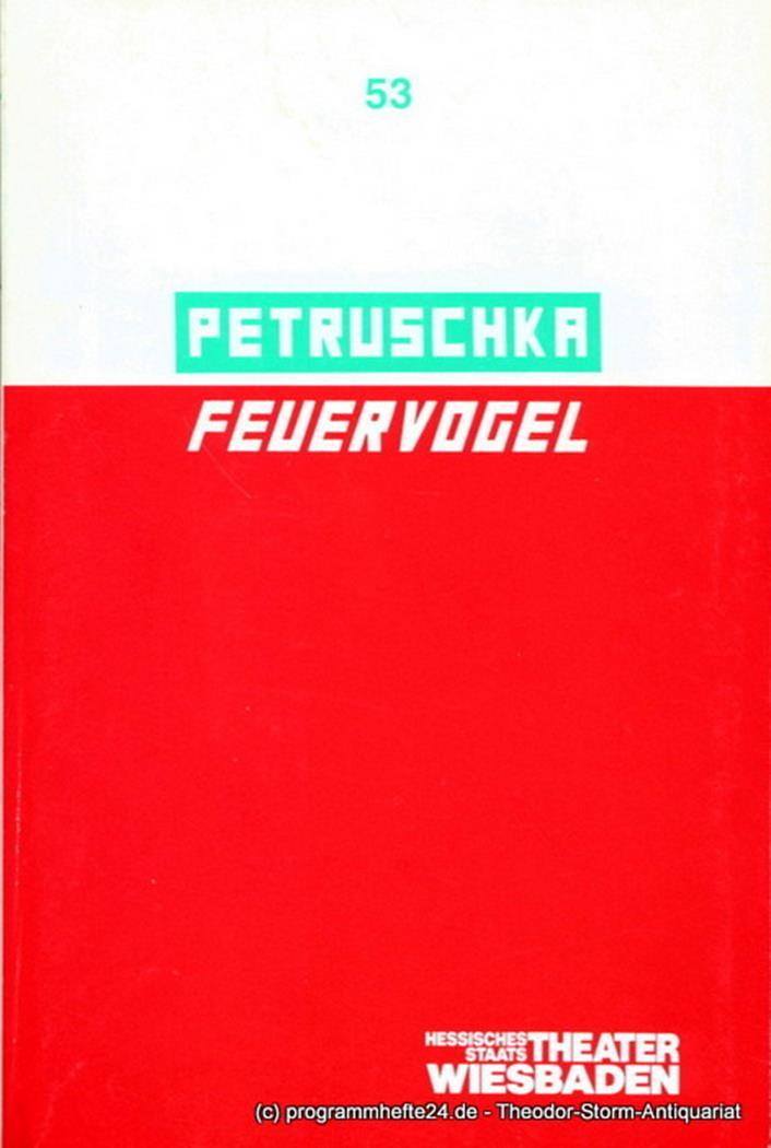 Programmheft Petruschka / Feuervogel. Ballett von Pierre Wyss. Premiere 2.4.1989