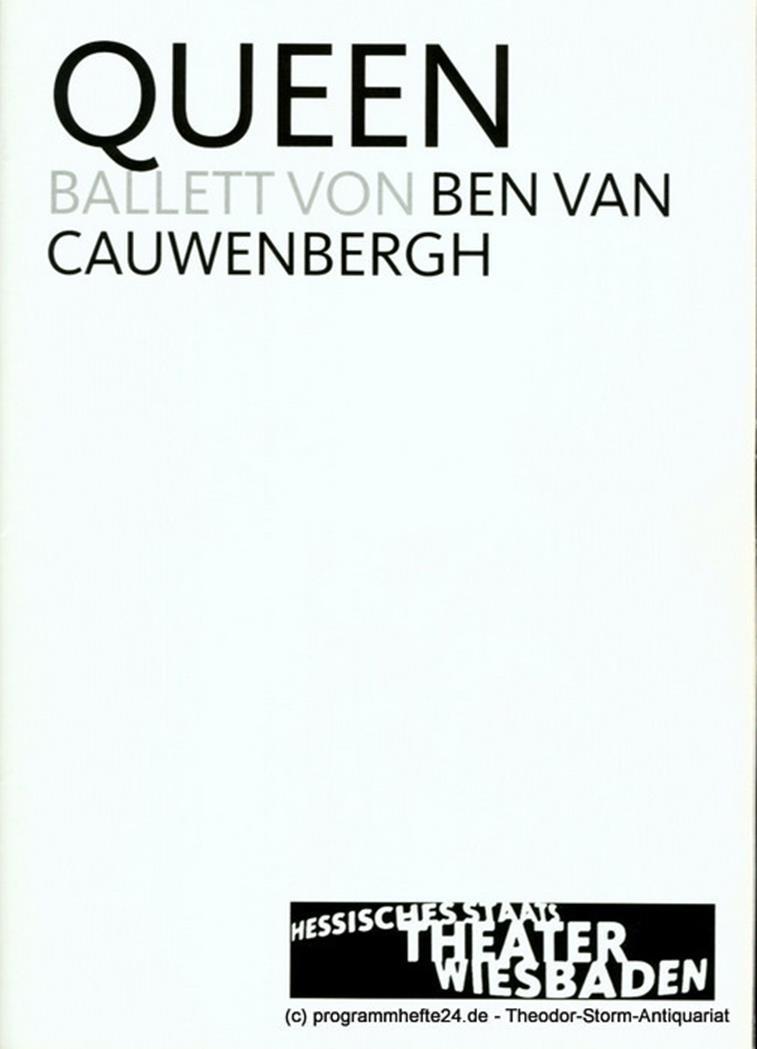 Programmplakat zu QUEEN. Ballett von ben van Cauwenbergh. Herausgegeben zur Prem