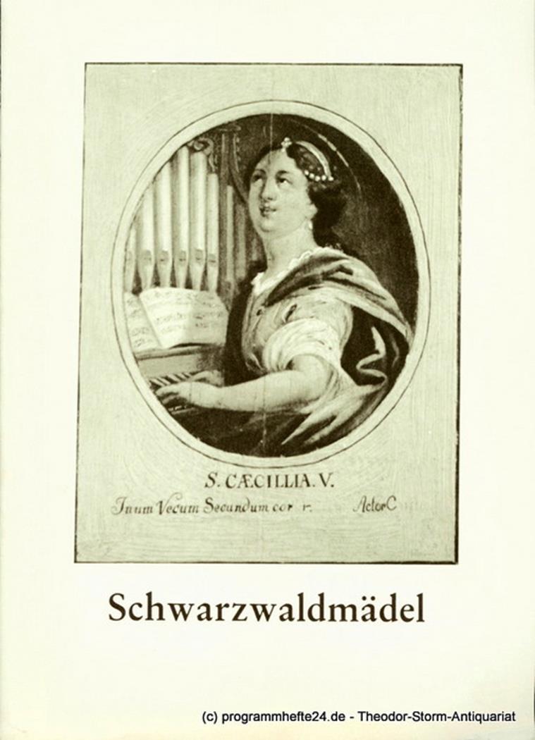 Programmheft zur Premiere Schwarzwaldmädel. Operette von August Neidhart am 3. 1