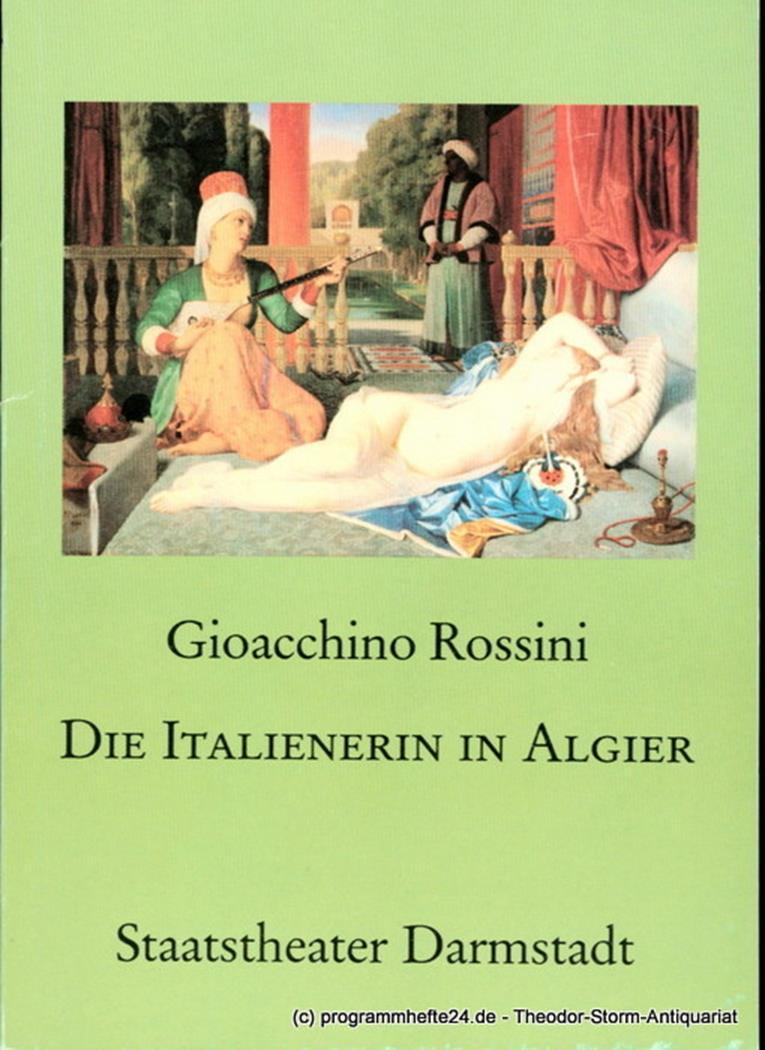 Programmheft Die Italienerin in Algier. Dramma giocoso von Angelo Anelli. Premie