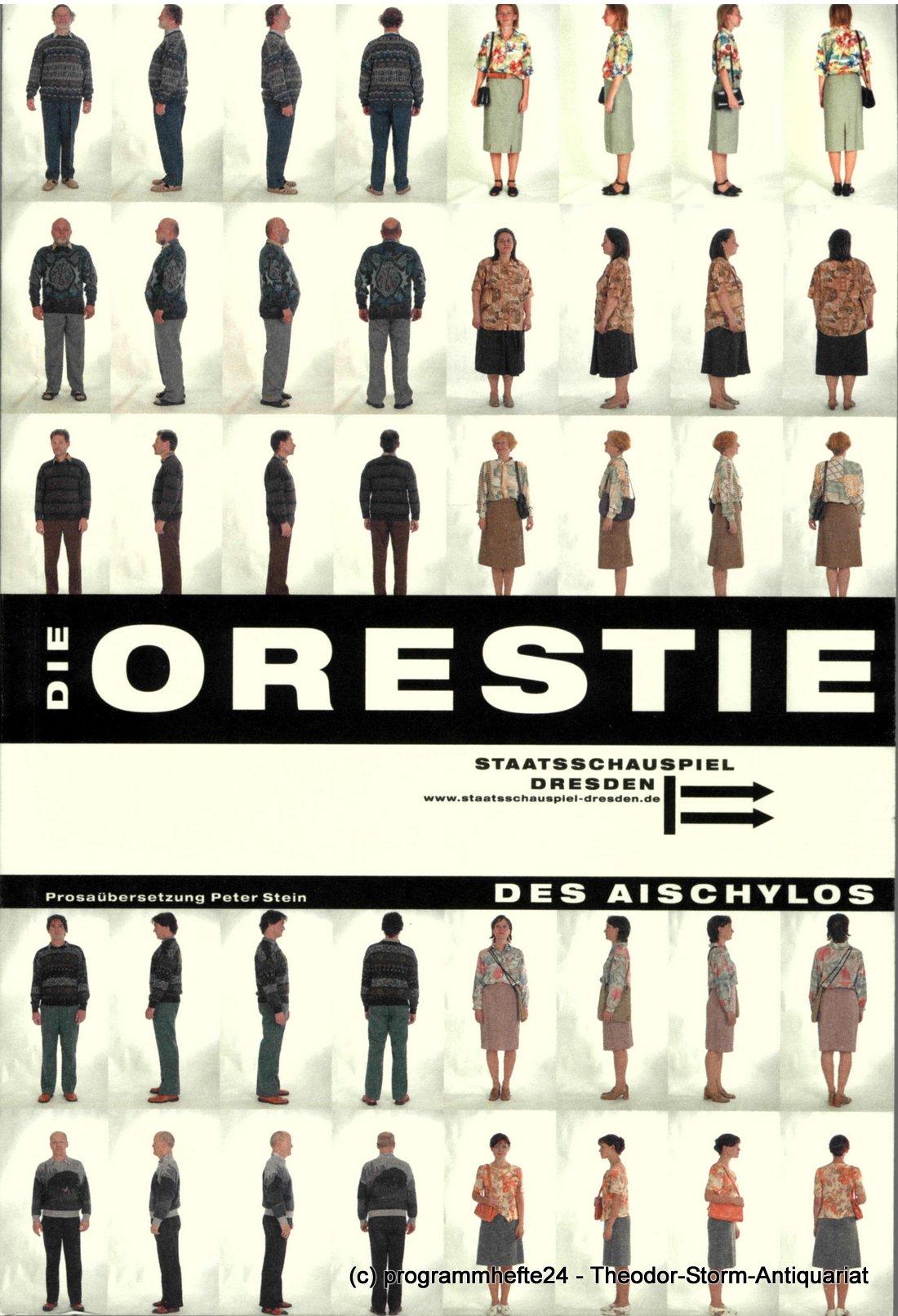 Programmheft DIE ORESTIE DES AISCHYLOS. Staatsschauspiel Dresden 2003