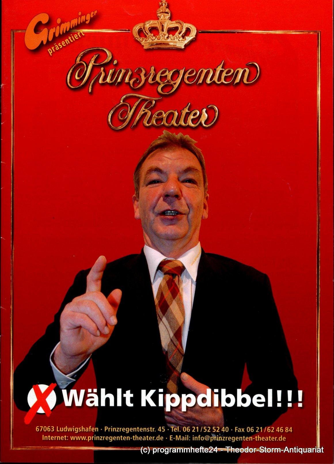 Programmheft Wählt Kippdibbel Prinzregenten-Theater Ludwigshafen