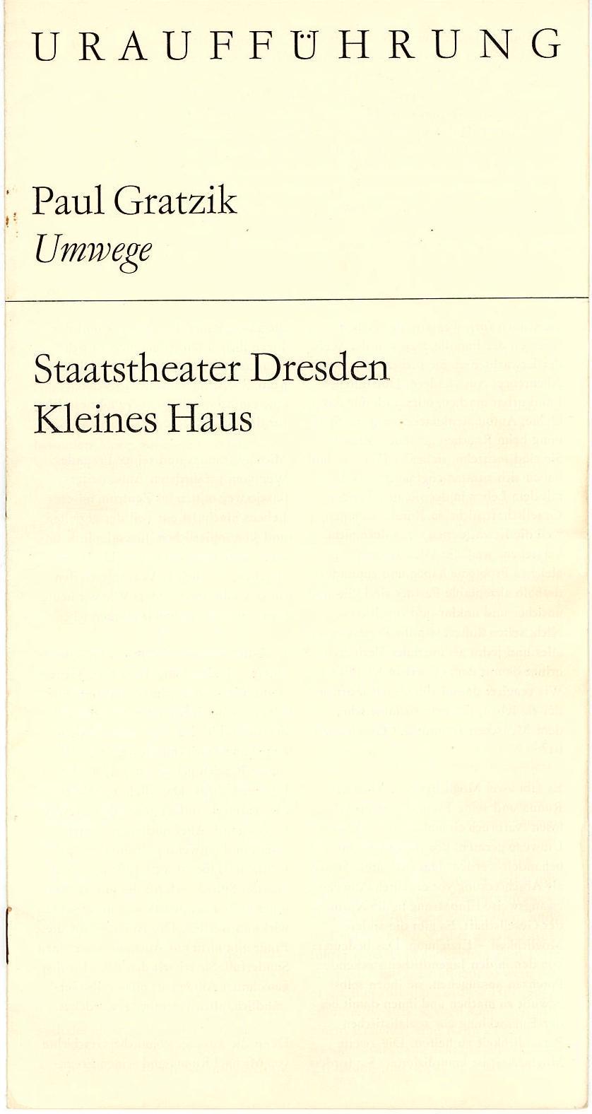 Programmheft Uraufführung UMWEGE. Schauspiel von Paul Gratzig Dresden 1970