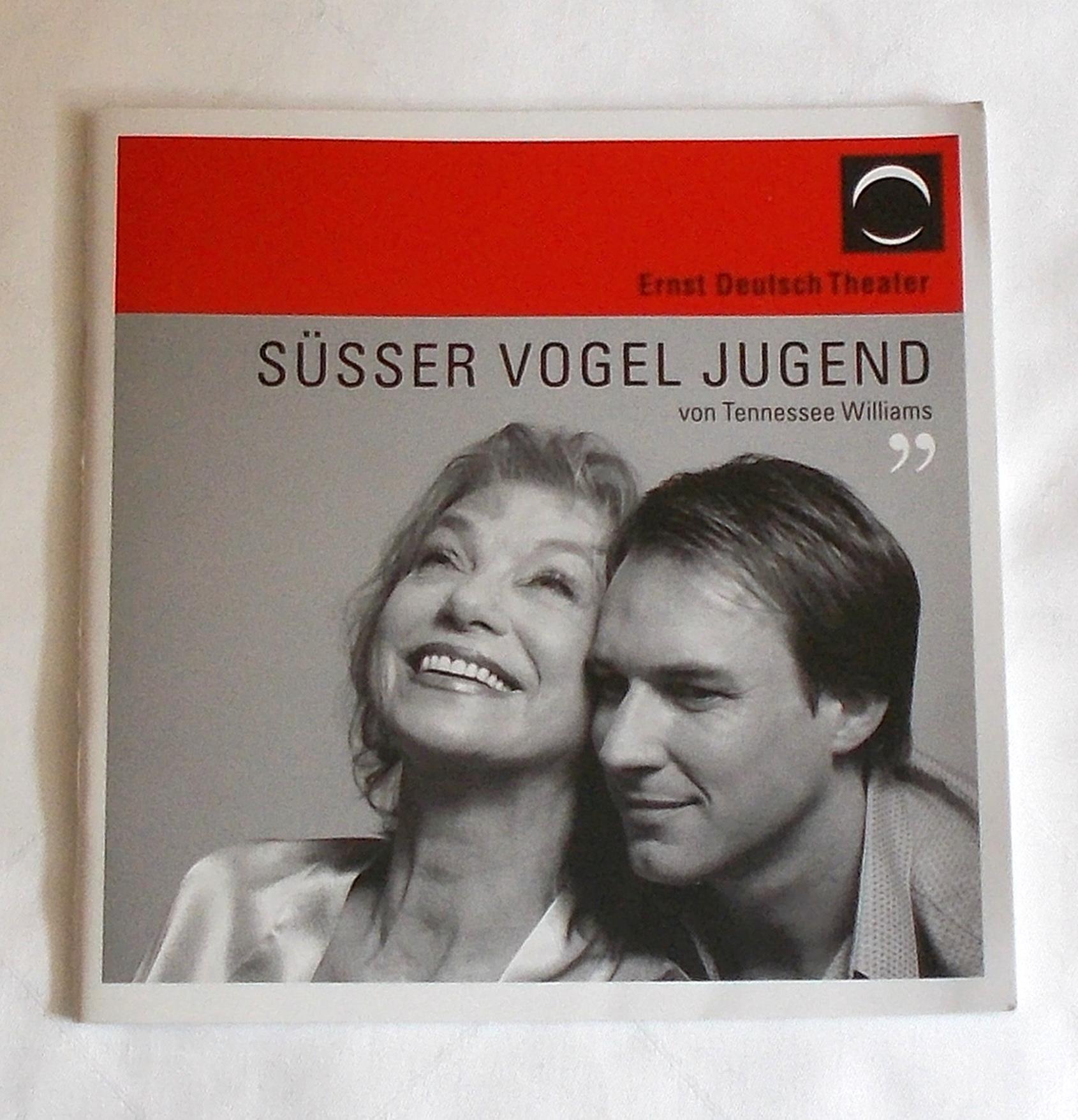Programmheft Süsser Vogel Jugend Tennessee Williams Ernst Deutsch Theater 2007