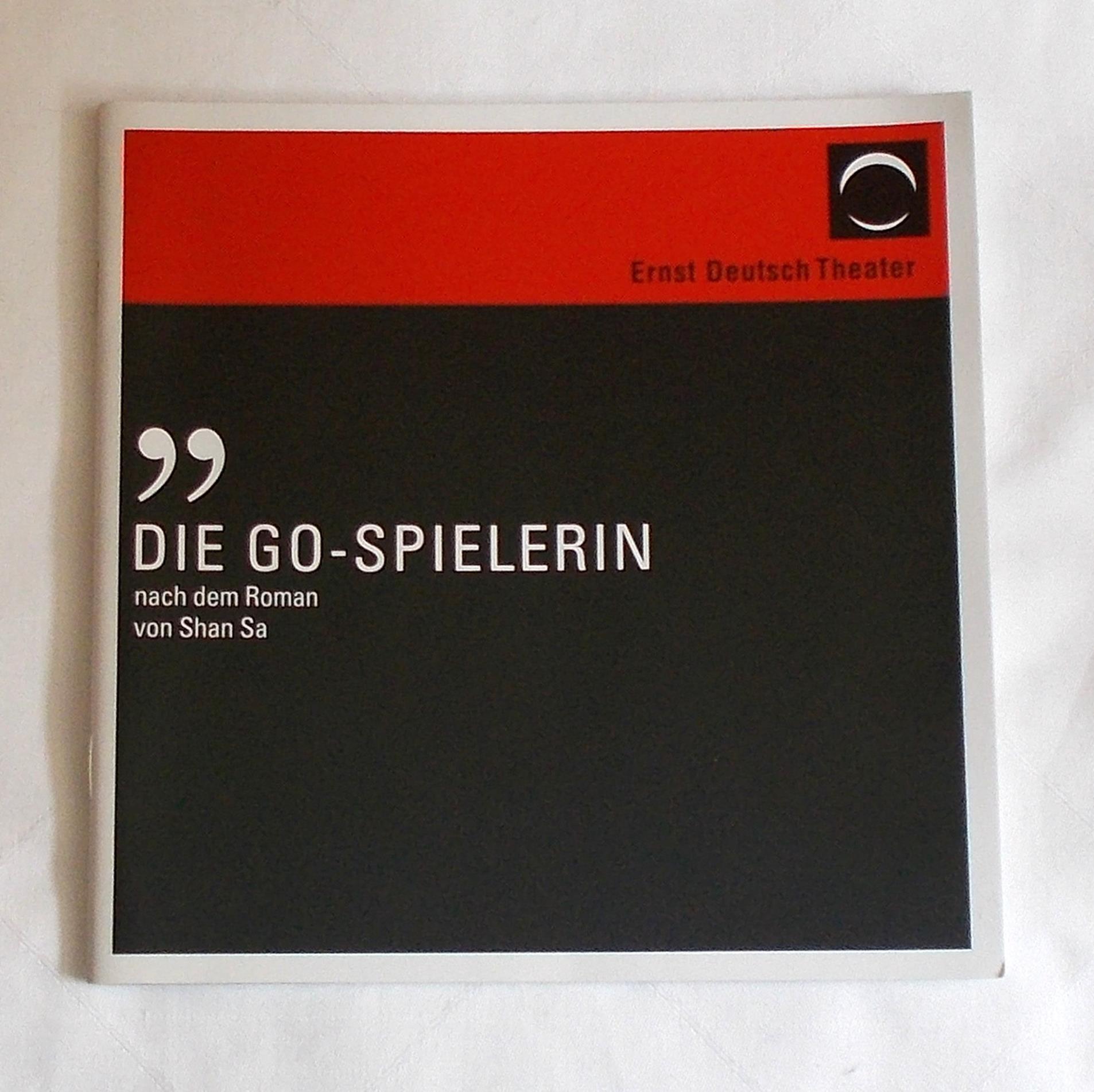 Programmheft Die GO-Spielerin ( La joueuse de go ). Ernst Deutsch Theater 2007