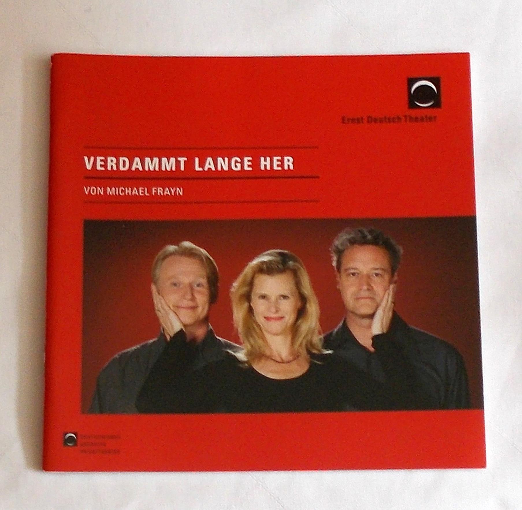 Programmheft Verdammt lange her von Michael Frayn. Ernst Deutsch Theater 2009
