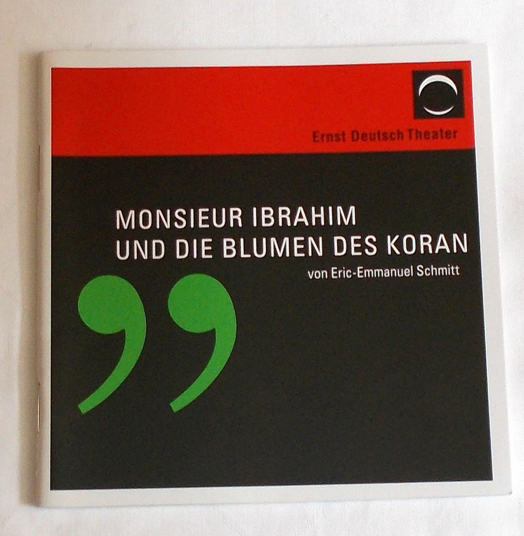 Programmheft Monsieur Ibrahim und die Blumen de Koran Ernst Deutsch Theater 2007