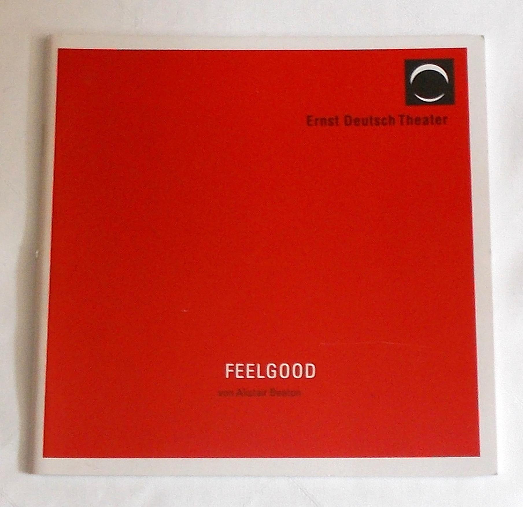 Programmheft FEELGOOD von Alistair Beaton Ernst Deutsch Theater 2006