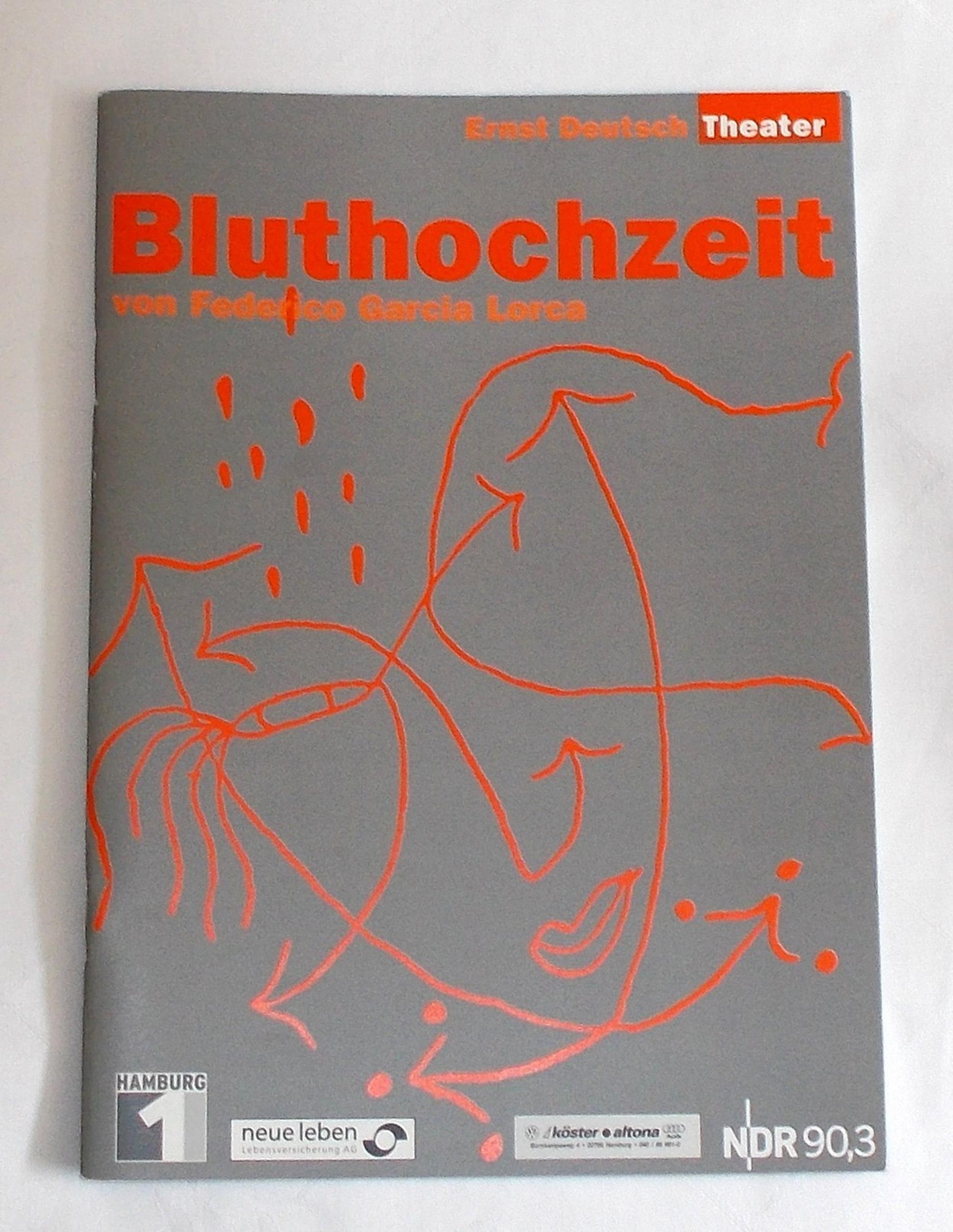 Programmheft BLUTHOCHZEIT von Federico Garcia Lorca. Ernst Deutsch Theater 2003